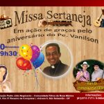 Missa Sertaneja em ação de graças pelo aniversário do Padre Vanilson. Participe Conosco!