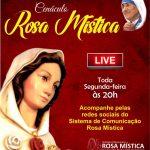 """Cenáculo Rosa Mística – Hoje """"Live"""" Segunda-feira as 20h"""
